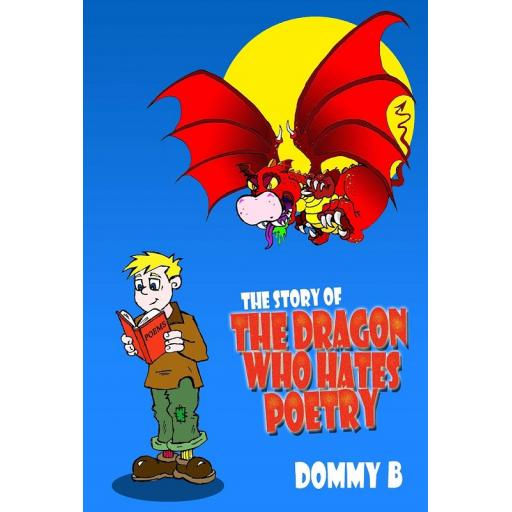 The Story Of The Dragon Who Hates Poetry